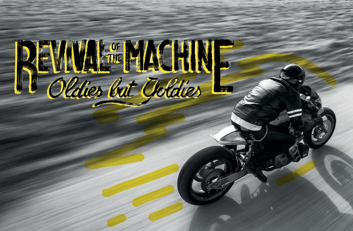 Revival of the Machine – Oldies but Goldies 2016