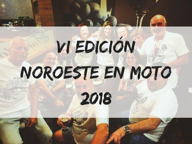 VI Edición Noroeste en Moto 2018